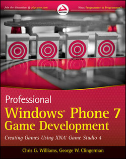 Professional Windows® Phone 7 Game Development: Creating Games using XNA Game Studio 4