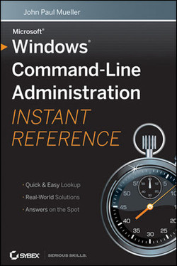 Windows® Command-Line Administration: Instant Reference