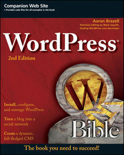 WordPress® Bible, Second Edition