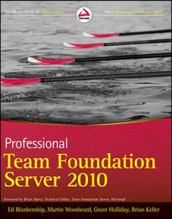 Professional Team Foundation Server 2010