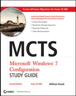 MCTS Microsoft® Windows® 7 Configuration Study Guide, 2nd Edition