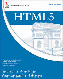 HTML5: Your visual blueprint™ for designing rich web pages and applications