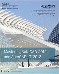 Mastering AutoCAD® 2012 and AutoCAD LT® 2012
