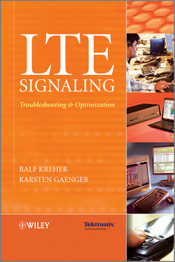 LTE Signaling: Troubleshooting and Optimization
