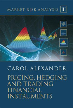 Market Risk Analysis Volume III: Pricing, Hedging and Trading Financial Instruments