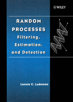 Random Processes: Filtering, Estimation, and Detection