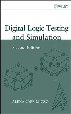 Digital Logic Testing and Simulation, 2nd Edition