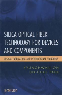 Silica Optical Fiber Technology for Devices and Components: Design, Fabrication, and International Standards