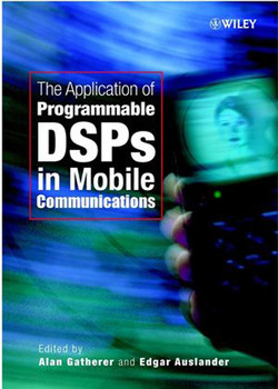 The Application of Programmable DSPs in Mobile Communications