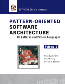 Pattern Oriented Software Architecture Volume 5: On Patterns and Pattern Languages