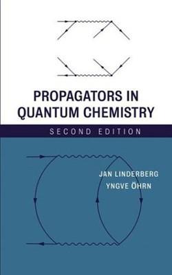 Propagators in Quantum Chemistry, 2nd Edition