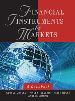 Financial Instruments and Markets: A Casebook