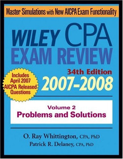 Wiley CPA Exam Review 2007–2008: Volume 2 Problems and Solutions, 34th Edition