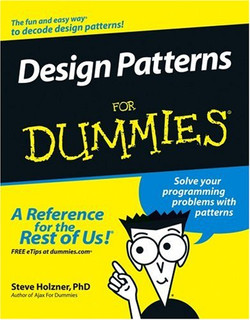 Design Patterns For Dummies®