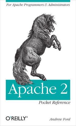 Apache 2 Pocket Reference