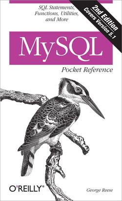 MySQL Pocket Reference, 2nd Edition