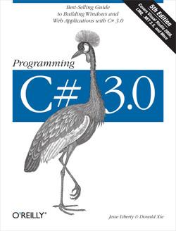 Programming C# 3.0, 5th Edition