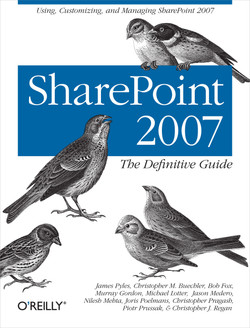 SharePoint 2007: The Definitive Guide