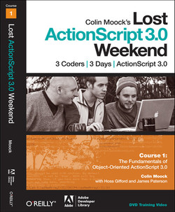 Colin Moock's Lost ActionScript 3.0 Weekend Course 1