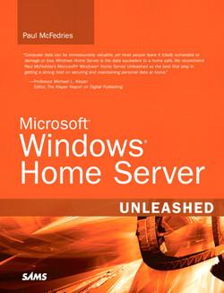 Microsoft® Windows® Home Server Unleashed