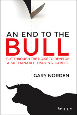 An End to the Bull: Cut Through the Noise to Develop a Sustainable Trading Career