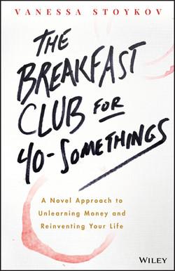 The Breakfast Club for 40-Somethings