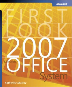 First Look 2007 Microsoft® Office System