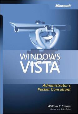 Windows Vista™ Administrator's Pocket Consultant
