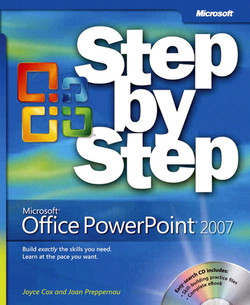 Microsoft® Office PowerPoint 2007 Step by Step