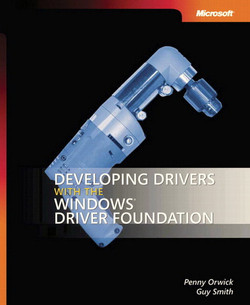 Developing Drivers with the Windows® Driver Foundation