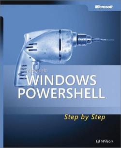 Microsoft® Windows PowerShell™ Step By Step