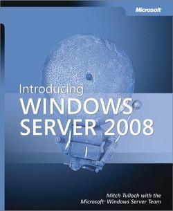 Introducing Windows Server® 2008