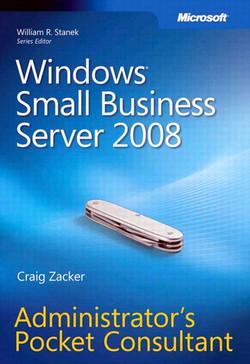 Windows® Small Business Server 2008: Administrator's Pocket Consultant