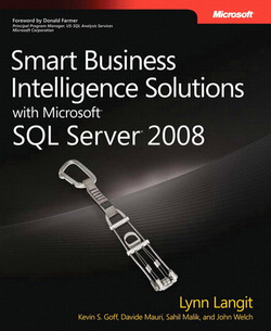 Smart Business Intelligence Solutions with Microsoft® SQL Server® 2008