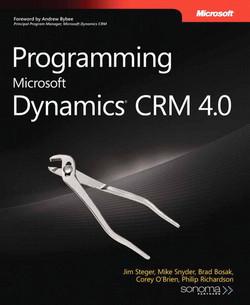Programming Microsoft Dynamics® CRM 4.0