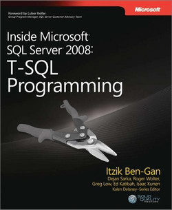 Inside Microsoft® SQL Server® 2008: T-SQL Programming