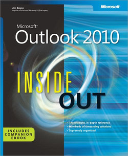 Microsoft® Outlook® 2010 Inside Out