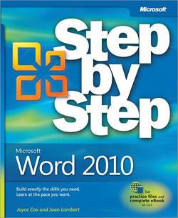 Microsoft® Word 2010 Step by Step