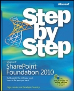 Microsoft® SharePoint® Foundation 2010 Step by Step