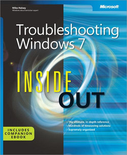 Troubleshooting Windows® 7 Inside Out