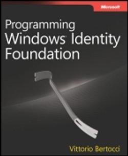 Programming Windows® Identity Foundation
