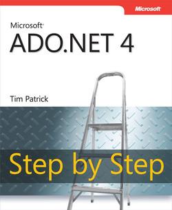Microsoft® ADO.NET 4 Step by Step