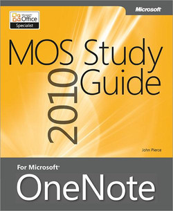 MOS 2010 Study Guide for Microsoft® OneNote