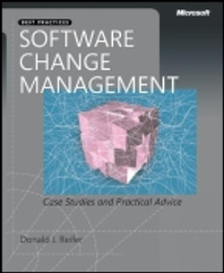 Software Change Management: Case Studies and Practical Advice