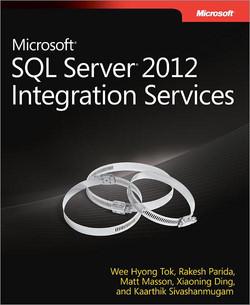 Microsoft® SQL Server® 2012 Integration Services