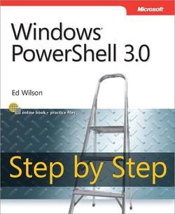 Windows PowerShell™ 3.0 Step by Step