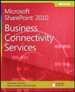 Microsoft® SharePoint® 2010: Business Connectivity Services