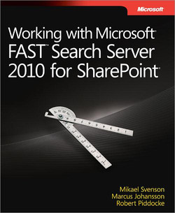 Working with Microsoft® FAST™ Search Server 2010 for SharePoint®