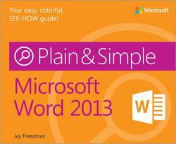 Microsoft: Word 2013 Plain & Simple