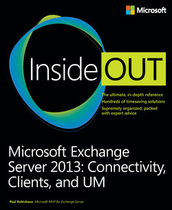 Microsoft Exchange Server 2013: Connectivity, Clients, and UM